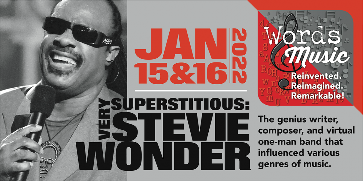 Very Superstitious: The Words & Music of Stevie Wonder